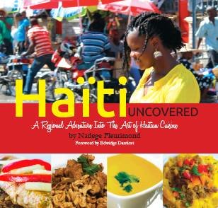 Haiti Uncovered: A Regional Adventure Into the Art of Haitian - Food Haitian