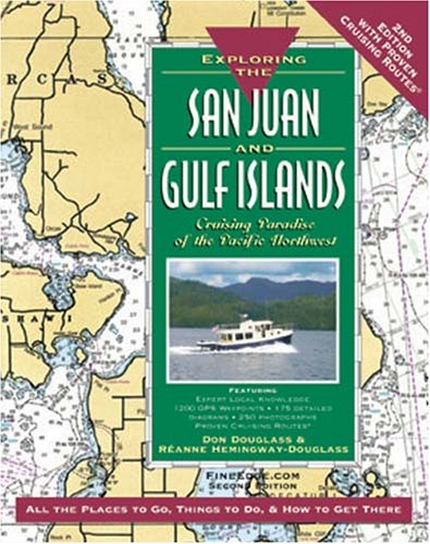 Exploring the San Juan and Gulf Islands: Cruising Paradise of the Pacific Northwest, 2nd Ed. PDF