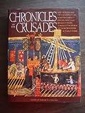 Chronicles of the Crusades, Elizabeth Hallam, 1555843654