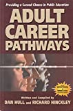 img - for Adult Career Pathways: Providing a Second Chance in Public Education book / textbook / text book