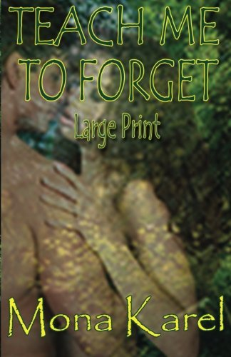 Teach Me to Forget ~ Large Print