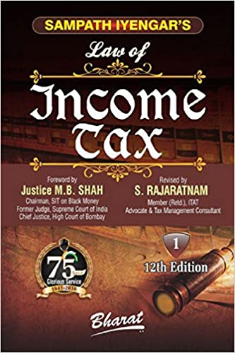Sampath Iyengar's Law of INCOME TAX (In 10 vols.)