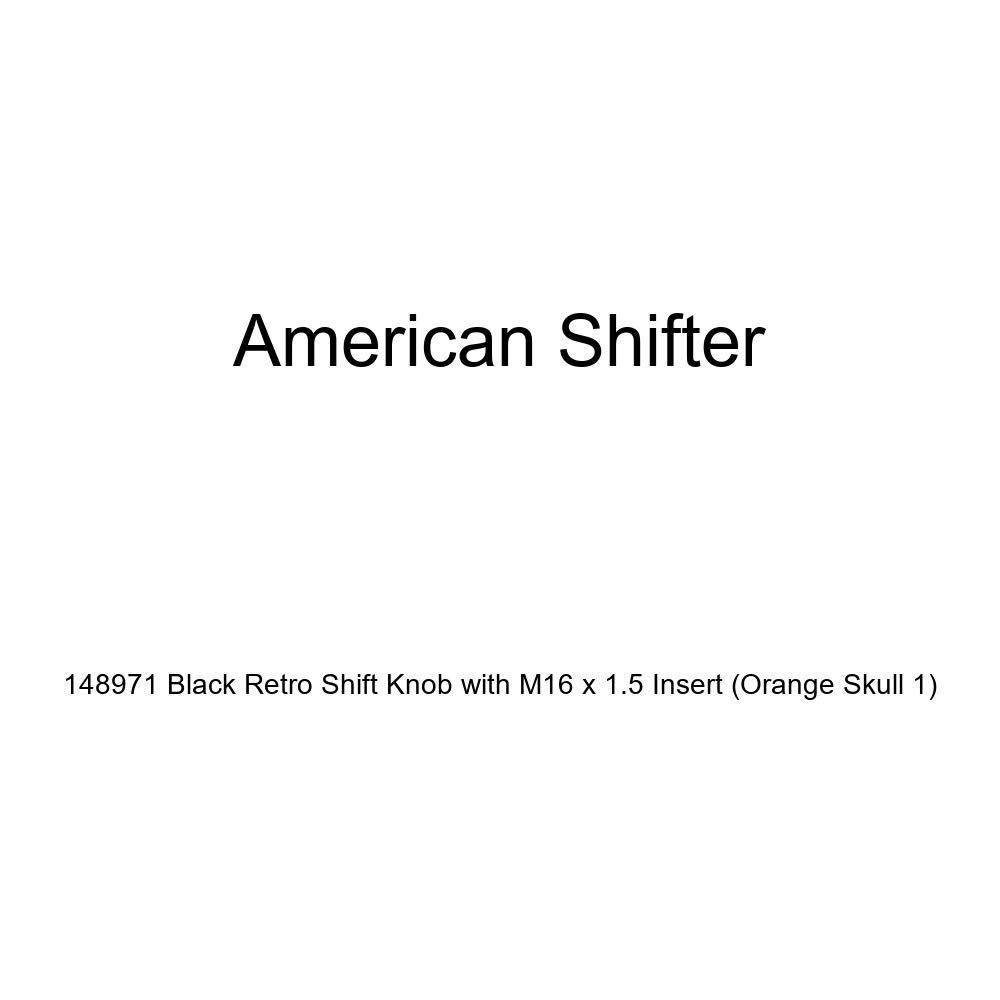 Orange Skull 1 American Shifter 148971 Black Retro Shift Knob with M16 x 1.5 Insert