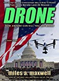 Book cover image for Drone: A Short Story Thriller  -- The Secret Behind Christopher Wall's Rise To Power