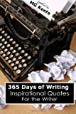365 Days of Writing, M. G. Keefe, 1482654024