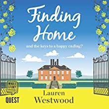Finding Home Audiobook by Lauren Westwood Narrated by Teresa-May Whittaker