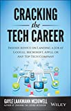 img - for Cracking the Tech Career: Insider Advice on Landing a Job at Google, Microsoft, Apple, or any Top Tech Company book / textbook / text book