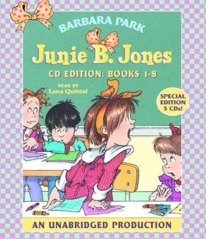 Junie B. Jones Collection: Books 1-8: #1 Stupid Smelly Bus; #2 Monkey Business; #3 Big Fat Mouth; #4 Sneaky Peaky Spyi ng; #5 Yucky Blucky Fruitcake; #6 Meanie Jim's Bday; #7 Handsome Warren; #8 Mon by Barbara Park (Audio) (Bday Monkey)