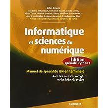 INFORMATIQUE ET SCIENCES DU NUMÉRIQUE : ÉDITION SPÉCIALE PYTHON, SPÉCIALITÉ ISN EN TERMINALE S