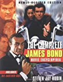 img - for The Complete James Bond Movie Encyclopedia, Newly Revised Edition book / textbook / text book