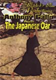 Eku The Japanese Oar with Anthoiny Gallo by Rising Sun Productions by Black and Blue Productions