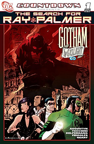 Countdown Presents the Search for Ray Palmer: Gotham by Gaslight (2007) #1 (Countdown Presents the Search for Ray Palmer - Search Ray