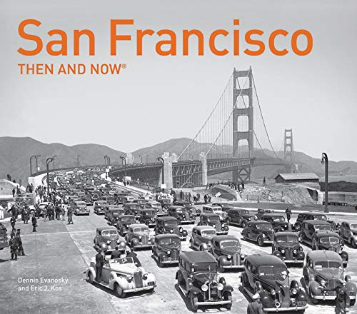 - San Francisco Then and Now®