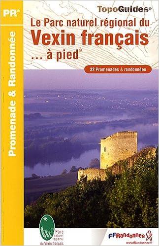 Livres gratuits Le Parc naturel régional du Vexin français à pied pdf, epub ebook