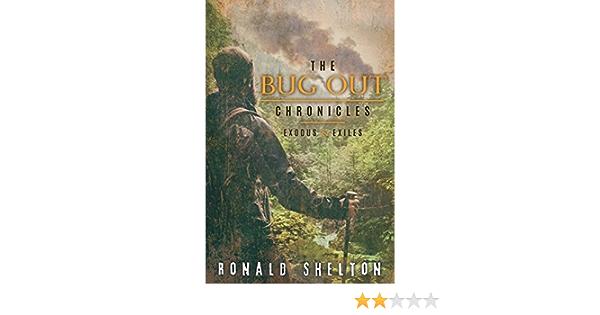 The Bug Out Chronicles: EXODUS & EXILES: Amazon.es: Shelton ...
