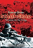 img - for Voices from Stalingrad: Nemesis on the Volga by Jonathan Bastable (2006-09-14) book / textbook / text book