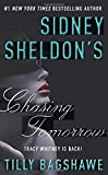 img - for Sidney Sheldon's Chasing Tomorrow book / textbook / text book