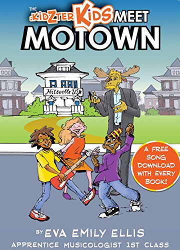 Image of The Kidzter Kids Meet Motown: The Kidzter Kids visit Motown in the '60s and learn about teamwork
