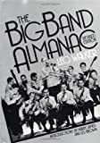 The Big Band Almanac, Leo Walker, 0306803453