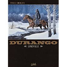 Durango T07 : Loneville (French Edition)
