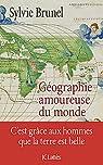 Géographie amoureuse du monde par Brunel
