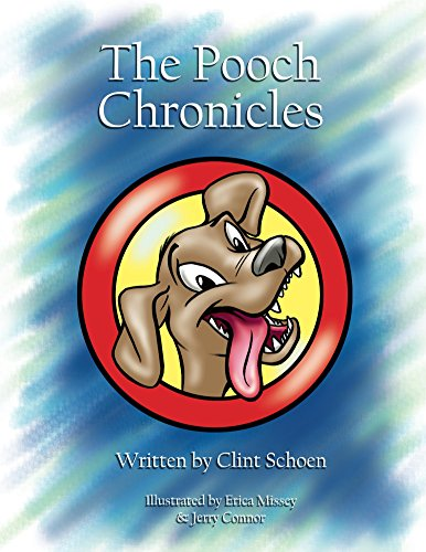 Pooch Chronicles Clint Schoen ebook