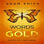 Words of Gold: Poetry of a Gentleman | Adam Smith