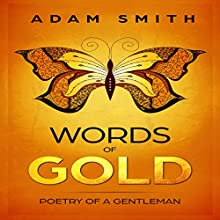 Words of Gold: Poetry of a Gentleman Audiobook by Adam Smith Narrated by Samantha Logsdon