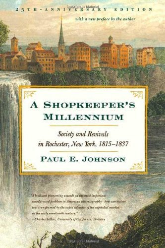 A Shopkeeper's Millennium: Society and Revivals in...