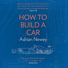 How to Build a Car Audiobook by Adrian Newey Narrated by Richard Trinder