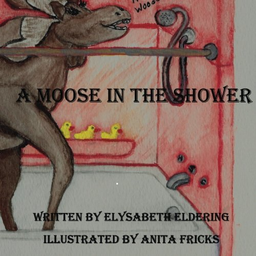 A Moose In The Shower