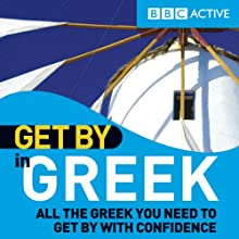 Get By in Greek Audiobook by  BBC Active Narrated by  uncredited