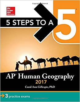 5 Steps to a 5: AP Human Geography 2017 (Test Prep)