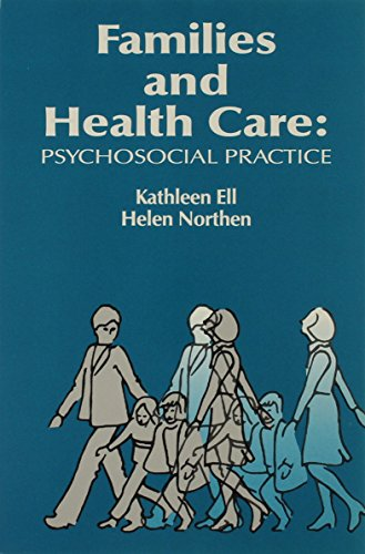 Families and Health Care: Psychosocial Practice (Modern Applications of Social Work Series)