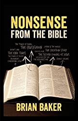 Nonsense from the Bible by Brian Baker (2012-08-18)