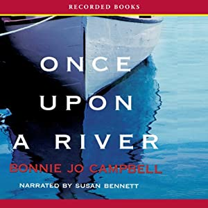 Once Upon a River Audiobook