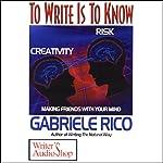 To Write is to Know | Gabriele Rico