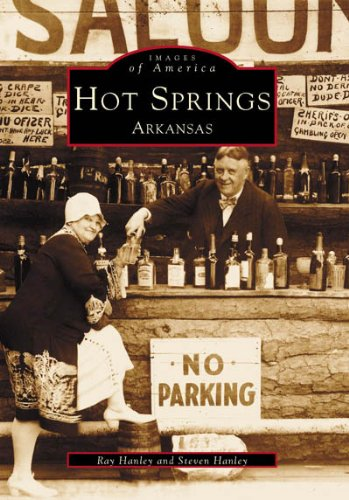 Hot Springs Arkansas Hotels (Hot Springs Arkansas (Images of America))