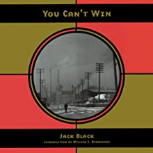 You Can't Win Audiobook by Jack Black Narrated by Bernard Setaro Clark