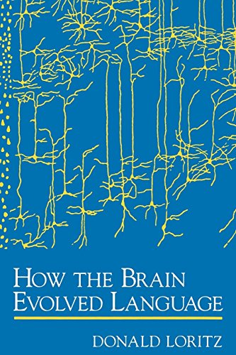 How the Brain Evolved Language by Oxford University Press