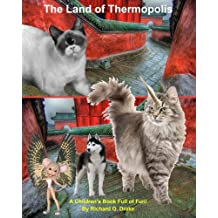 The Land of Thermopolis: A children's Book Full of Fun!