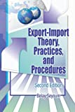 Export-Import Theory, Practices, and Procedures, Belay Seyoum, 0789034204