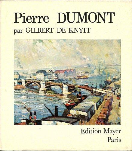 Pierre Dumont 1884-1936