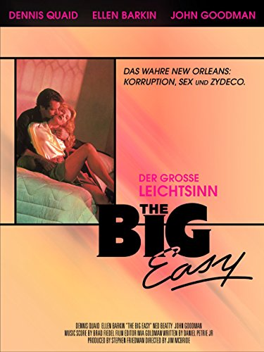 The Big Easy - Der große Leichtsinn Film