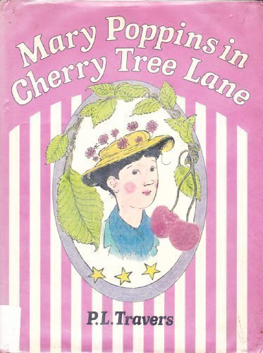 Mary Poppins in Cherry Tree Lane Hardcover - October, 1982 ()