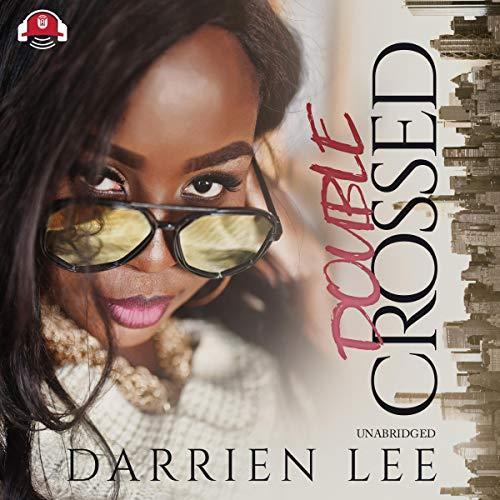 - Double Crossed