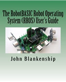 The RobotBASIC Robot Operating System RROS Users Guide