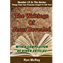 The Writings Of Jesus Revealed (Things That Your Preacher Forgot To Tell You!) (Volume 15)