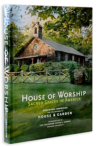 House of Worship: Sacred Spaces in America (Browning Online Store)