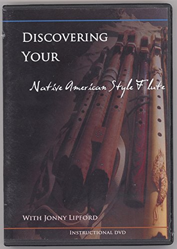 Discovering Your Native American Style Flute Instructional DVD with Jonny Lipford